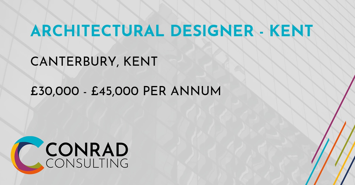 Architectural Designer - Kent in Canterbury, Kent Job